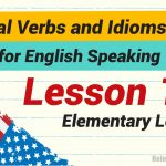 Phrasal Verbs and Idioms for English Speaking Lesson 13-01