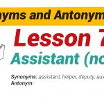 Synonyms and Antonyms Dictionary -Lesson 7-01