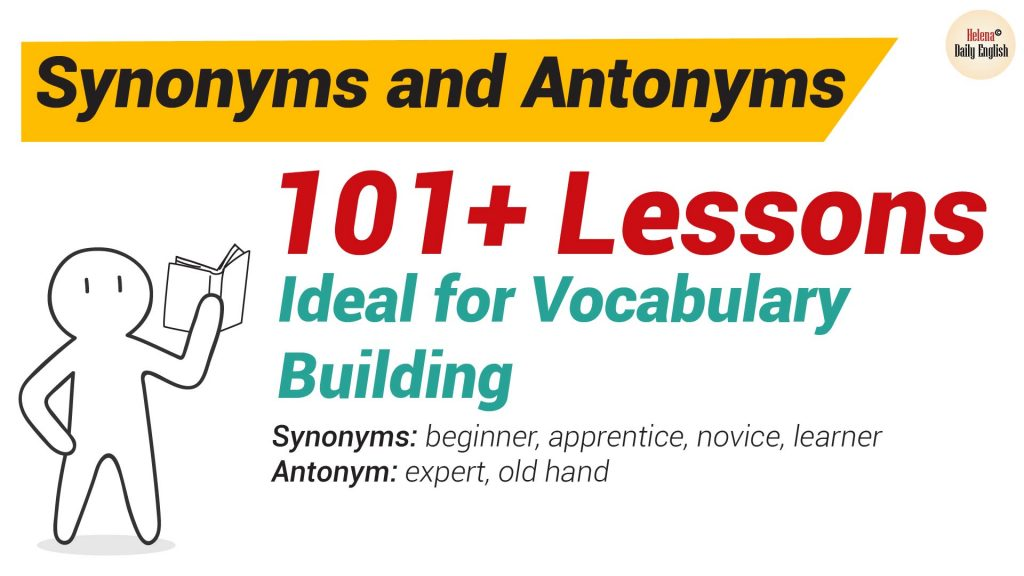 Synonyms and Antonyms Dictionary
