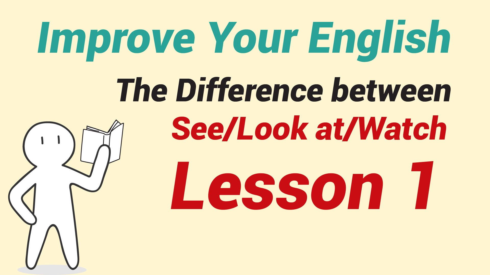 The Difference between See Look at Watch - Lesson 1-01