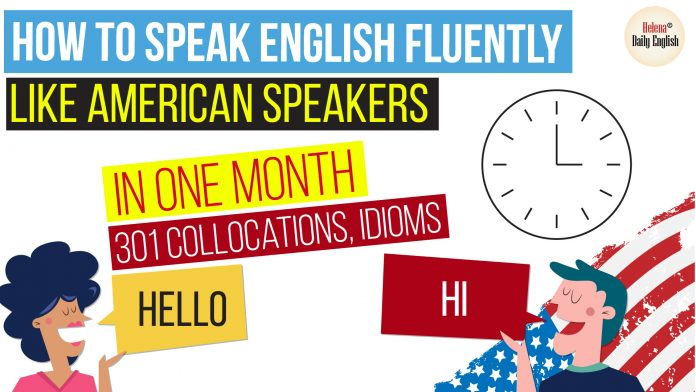 How to Speak English Fluently like American Speakers