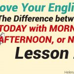 The Difference between FAMOUS WELL-KNOWN – Lesson 23-01