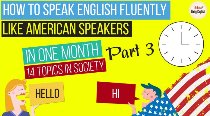 How to Speak English Fluently, How to Speak English like an American