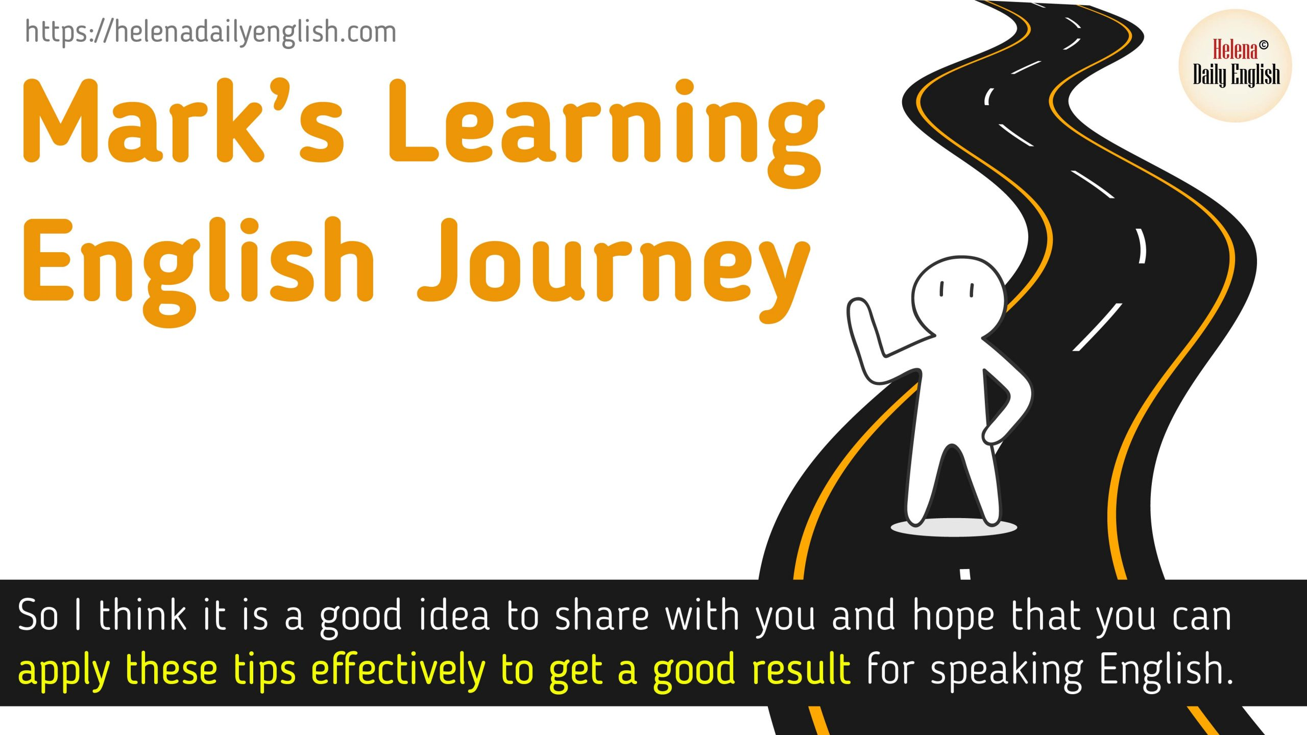 English for Beginners | 5 Tips for speaking English Naturally and Effectively (Mark's Journey) Here are 5 simple tips used for self-study speaking English for beginner level. I think maybe you will find these tips are somehow simple and familiar but they work well for Mark